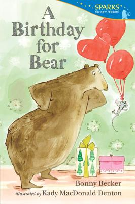 A Birthday for Bear By Becker, Bonny/ Denton, Kady MacDonald (ILT)